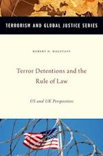 Terror Detentions and the Rule of Law (Terrorism and Global Justice Series)