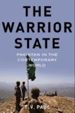 Warrior State: Pakistan in the Contemporary World