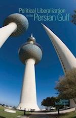 Political Liberalization in the Persian Gulf