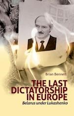 Last Dictatorship in Europe