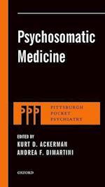 Psychosomatic Medicine (Pittsburgh Pocket Psychiatry)