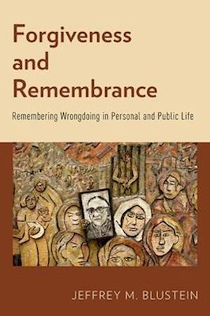 Forgiveness and Remembrance