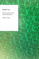 Expect Us (Oxford Studies in Digital Politics)