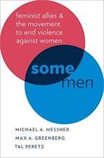 Some Men (Oxford Studies in Culture and Politics)