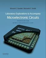 Laboratory Explorations to Accompany Microelectronic Circuits (Oxford Series in Electrical and Computer Engineering)