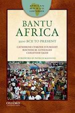 Bantu Africa (African World Histories)