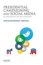 Presidential Campaigning and Social Media