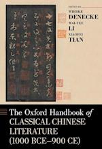 The Oxford Handbook of Classical Chinese Literature (1000 BCE-900CE) (Oxford Handbooks)