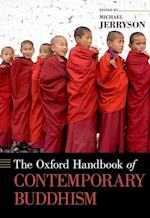 The Oxford Handbook of Contemporary Buddhism (Oxford Handbooks)