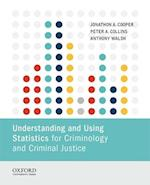 Understanding and Using Statistics for Criminology and Criminal Justice af Jonathon A. Cooper