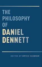 The Philosophy of Daniel Dennett