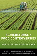 Agricultural and Food Controversies: What Everyone Needs to KnowRG (What Everyone Needs to Know)