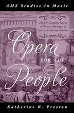 Opera for the People (AMS Studies in Music)