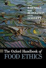 The Oxford Handbook of Food Ethics (Oxford Handbooks)