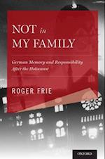 Not in My Family (Explorations in Narrative Psychology)
