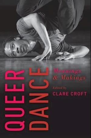 Bog, paperback Queer Dance af Clare Croft