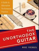 The Unorthodox Guitar