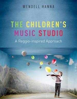 Bog, paperback The Childrens Music Studio af Wendell Hanna