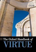 The Oxford Handbook of Virtue (Oxford Handbooks)