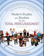 Modern Etudes and Studies for the Total Percussionist
