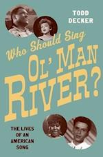 Who Should Sing Ol' Man River?