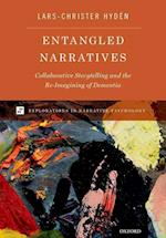 Entangled Narratives (Explorations in Narrative Psychology)