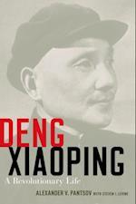 Deng Xiaoping: A Revolutionary Life af Alexander V. Pantsov