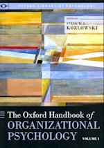 The Oxford Handbook of Organizational Psychology (Oxford Library of Psychology)