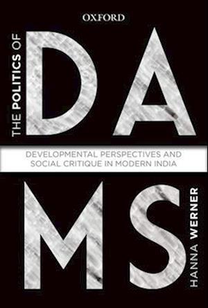 The Politics of Dams