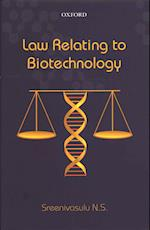 Law Relating to Biotechnology