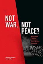 Not War, Not Peace?