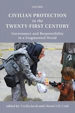 Civilian Protection in the Twenty-First Century