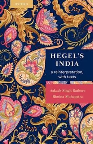 Bog, hardback Hegel's India af Aakash Singh Rathore