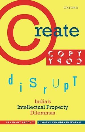 Bog, hardback Create, Copy, Disrupt af Prashant Reddy