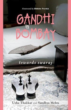 Gandhi in Bombay