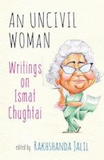 An Uncivil Woman