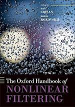 The Oxford Handbook of Nonlinear Filtering (Oxford Handbooks)
