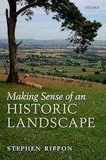Making Sense of an Historic Landscape