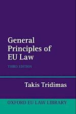 The General Principles of EU Law (Oxford European Union Law Library)