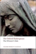 The Winter's Tale: The Oxford Shakespeare (OXFORD WORLD'S CLASSICS)