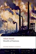 An Inquiry into the Nature and Causes of the Wealth of Nations (OXFORD WORLD'S CLASSICS)