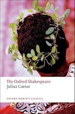 Julius Caesar: The Oxford Shakespeare (OXFORD WORLD'S CLASSICS)