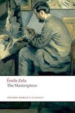 The Masterpiece (OXFORD WORLD'S CLASSICS)