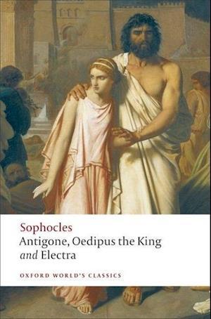 Bog, paperback Antigone; Oedipus the King; Electra af H D F Kitto, Edith Hall, Sophocles