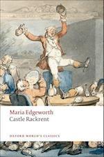 Castle Rackrent (OXFORD WORLD'S CLASSICS)