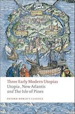 Three Early Modern Utopias (OXFORD WORLD'S CLASSICS)