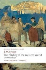 The Playboy of the Western World and Other Plays (OXFORD WORLD'S CLASSICS)