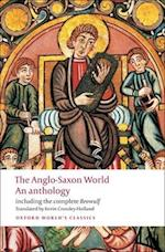 The Anglo-Saxon World (OXFORD WORLD'S CLASSICS)