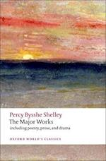 The Major Works af Percy Bysshe Shelley, Zachary Leader, Michael O neill