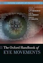 The Oxford Handbook of Eye Movements (Oxford Library of Psychology)
